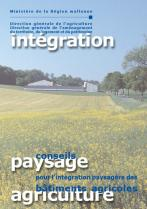 dd Lien vers: http://spw.wallonie.be/dgo4/tinymvc/myfiles/views/documents/publications/horscollections/integration_paysagere_FR.pdf
