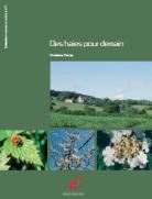 dd Lien vers: http://environnement.wallonie.be/publi/dnf/haies-pour-demain.pdf